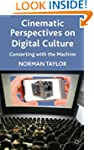 Cinematic Perspectives on Digital Cul...