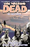 Charlie Adlard The Walking Dead Volume 3 (Spanish Language Edition) (Walking Dead Spanish)