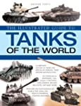 The World Encyclopedia of Tanks: An i...