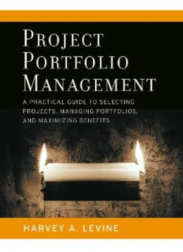 Project Portfolio Management: A Practical Guide to...