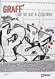 Graff' l'art de rue à colorier