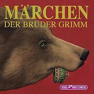 Märchen der Brüder Grimm Hörbuch
