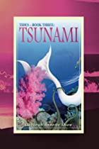 TIDES - BOOK THREE: TSUNAMI (TIDES SERIES 3)