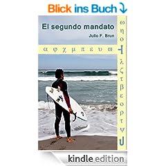 El segundo mandato (Spanish Edition)
