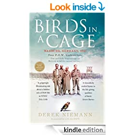 Birds in a Cage: Germany, 1941. Four POW Birdwatchers. The Unlikely Beginning of British Wildlife Conservation