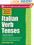 Practice Makes Perfect Italian Verb T...