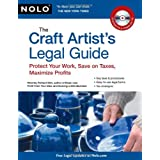 The Craft Artist's Legal Guide: Protect Your Work, Save On Taxes, Maximize Profits ~ Richard Stim
