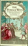 img - for The Female Wits - Women Playwrights Of The Restoration book / textbook / text book