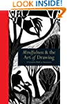 Mindfulness & the Art of Drawing: A C...