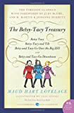 The Betsy-Tacy Treasury: The First Four Betsy-Tacy Books (P.S.)