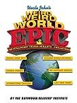 Uncle John's Weird Weird World: EPIC:...