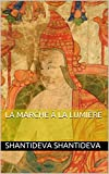 img - for La Marche   la lumi re (French Edition) book / textbook / text book