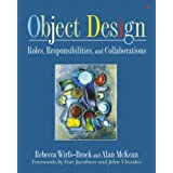 Object Design: Roles, Responsibilities, and Collaborations (Addison-Wesley Object Technologiey Series)Rebecca McKean, Alan...�ɂ��