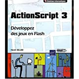 ActionScript 3 - Dveloppez des jeux en Flashpar Henri Blum