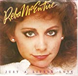 Just A Little Love / If Your Heart's Not In It 45rpm single by Reba McEntire