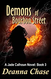 Demons of Bourbon Street (Jade Calhoun Series: Book 3)