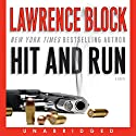 Hit and Run Audiobook by Lawrence Block Narrated by Richard Poe
