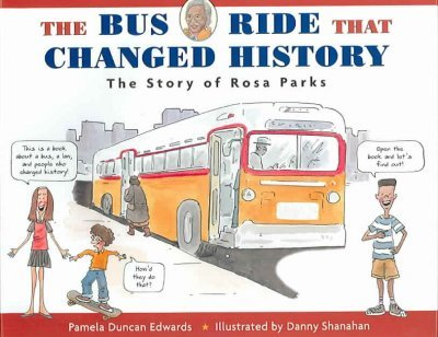 (The Bus Ride That Changed History: The Story of Rosa Parks) BY (Edwards, Pamela Duncan) on 2005