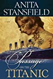 img - for Passage on the Titanic book / textbook / text book