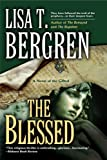 The Blessed (Gifted Novels &#8211; 3 of 3) by Lisa T. Bergren