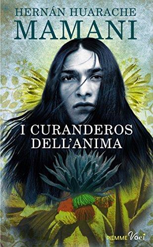 i-curanderos-dellanima-in-cerca-di-un-maestro-italian-edition