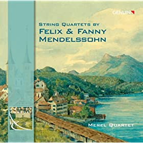 Strings Quartets by Felix & Fanny Mendelssohn