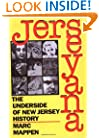 Jerseyana: The Underside of New Jersey History