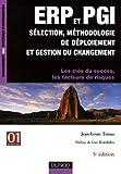 echange, troc Jean-Louis Tomas - ERP et PGI sélection, méthodologie de déploiement et gestion du changement : Les clés du succès, les facteurs de risques