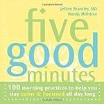 Five Good Minutes: 100 Morning Practi...