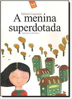 Menina Superdotada (Em Portuguese do Brasil) (Portuguese Brazilian