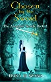 img - for Chosen By The Sword: The Ancestor's Secrets Book 2 (Volume 2) book / textbook / text book