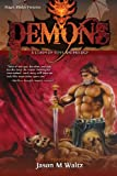 Demons: A Clash of Steel Anthology (0982053649) by Carl Walmsley