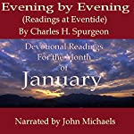 Evening by Evening Readings for January: Readings at Eventide | Charles Haddon Spurgeon