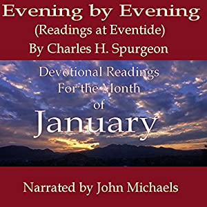 Evening by Evening Readings for January Audiobook