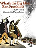 What's the Big Idea, Ben Franklin? (039923487X) by Jean Fritz