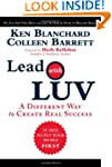 Lead with LUV: A Different Way to Cre...