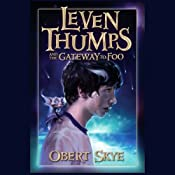 Leven Thumps and the Gateway to Foo: Book One | [Obert Skye]