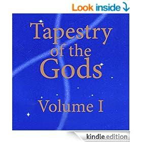 Tapestry of the Gods, Volume I