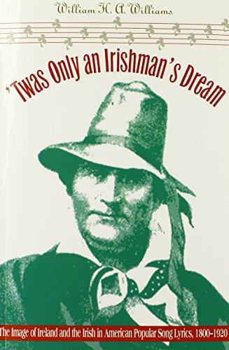 twas-only-an-irishmans-dream-the-image-of-ireland-and-the-irish-in-american-popular-song-lyrics-1800