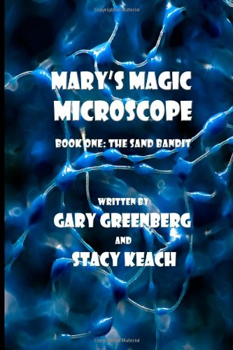 Mary'S Magic Microscope: The Sand Bandit