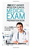 img - for 250 Best Answer MCQS for Clinical Medical Exam Preparation Book: With over 23000 words of explanation to go with the Q&A book / textbook / text book