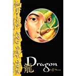 Dragon: The Five Ancestors, Book 7 (       UNABRIDGED) by Jeff Stone Narrated by Kiki Barrera