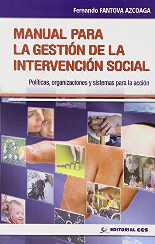 Manual Para La Gestión De La Interveción Social - 1 Edición (Intervención social)