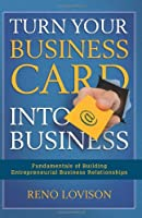 Turn Your Business Card Into Business