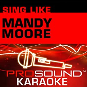 Only Hope (Karaoke Instrumental Track) [In the Style of Mandy Moore]