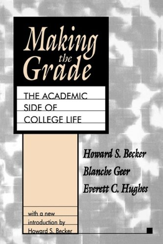 Making the Grade: The Academic Side of College Life (Library of Conservative Thought)