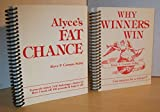 img - for Alyce's Fat Chance & Why Winners Win book / textbook / text book