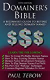 Domainer's Bible: A Beginner's Guide To Buying and Selling Domain Names (Fifth Edition) (English Edition)
