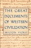 The Great Documents of Western Civilization (1566195594) by Viorst, Milton
