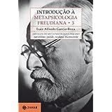 Introdução à Metapsicologia Freudiana - vol 3